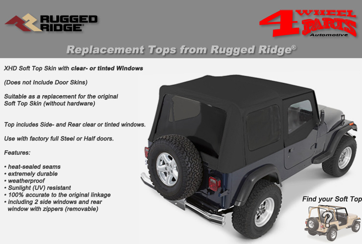 Jeep Wrangler YJ Replacement Soft Tops from Rugged Ridge